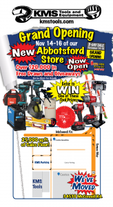 KMS Tools Abbotsford Grand Opening November 14 to 16, 2019 with Map